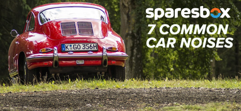 7 Common Car Noises to Listen Out For, | Sparesbox